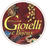 Cover of the book Gioielli e Bijoux del XX secolo