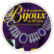 Cover of the book Le plus beaux Bijoux du 20e siècle